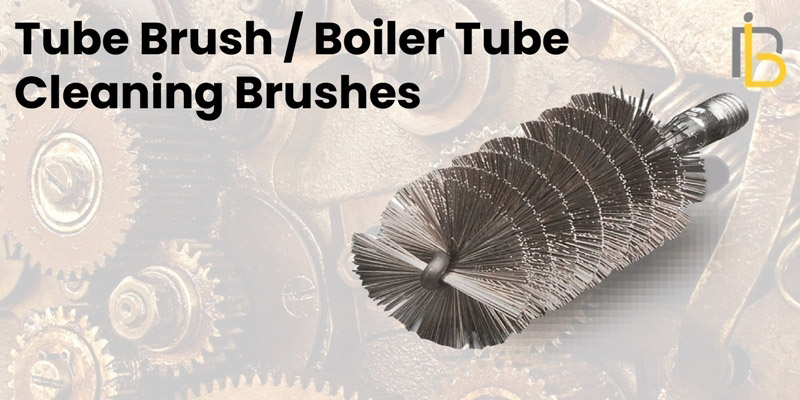 What-is-Tube-Brush-Boiler-Tube-Cleaning-Brushes